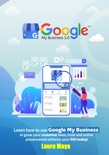 Google My Business 3.0 Training Guide book summary, reviews and download