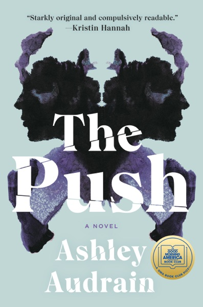The Push by Ashley Audrain Book Summary, Reviews and E-Book Download