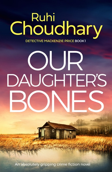 Our Daughter's Bones by Ruhi Choudhary Book Summary, Reviews and E-Book Download