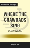 Where the Crawdads Sing by Delia Owens (Discussion Prompts) book summary, reviews and downlod