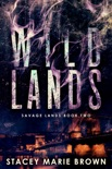 Wild Lands (Savage Lands #2) book summary, reviews and download
