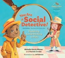 You Are a Social Detective! book summary, reviews and download