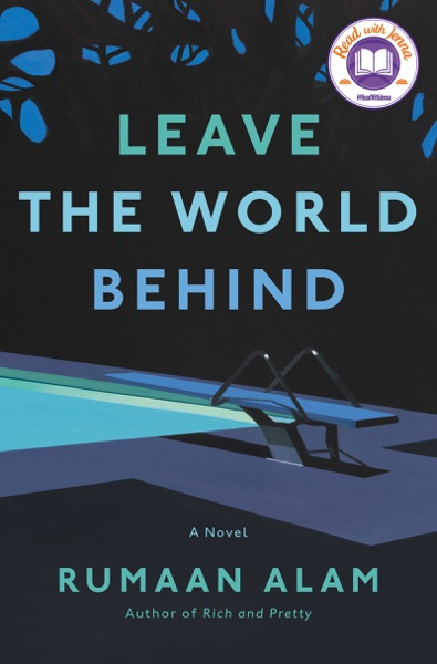Leave the World Behind by Rumaan Alam Book Summary, Reviews and E-Book Download