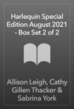 Harlequin Special Edition August 2021 - Box Set 2 of 2 book summary, reviews and downlod