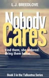Nobody Cares book summary, reviews and downlod