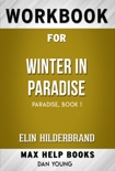Winter in Paradise by Elin Hilderbrand (Max Help Workbooks) book summary, reviews and downlod