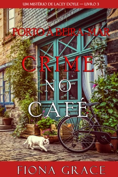 Crime no Café (Um Mistério de Lacey Doyle — Livro 3) E-Book Download