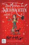 Das Mädchen, das Weihnachten rettete book summary, reviews and downlod