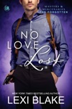 No Love Lost, Masters and Mercenaries: The Forgotten, Book 5 book summary, reviews and downlod