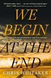We Begin at the End book summary, reviews and download