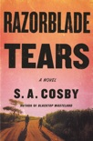 Razorblade Tears book summary, reviews and download