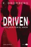 Driven. Vencidos por el amor book summary, reviews and downlod
