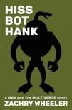 Hiss Bot Hank book summary, reviews and downlod