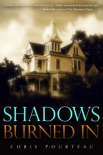 Shadows Burned In book summary, reviews and download