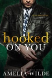 Hooked on You book summary, reviews and downlod