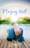 Playing Hurt book summary, reviews and download