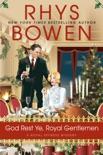 God Rest Ye, Royal Gentlemen book synopsis, reviews
