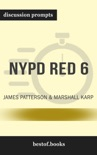 NYPD Red 6 by James Patterson & Marshall Karp (Discussion Prompts) book summary, reviews and downlod