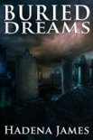 Buried Dreams book summary, reviews and downlod