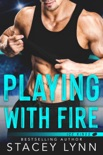 Playing With Fire book summary, reviews and download