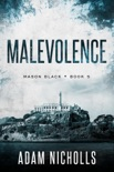 Malevolence book synopsis, reviews
