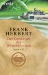 Der Gottkaiser des Wüstenplaneten book summary, reviews and downlod