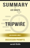 Tripwire: Jack Reacher Book 3 by Lee Child (Discussion Prompts) book summary, reviews and downlod