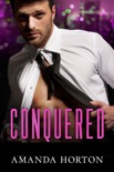Conquered: A Marriage of Convenience Romance book summary, reviews and download