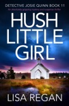 Hush Little Girl book synopsis, reviews
