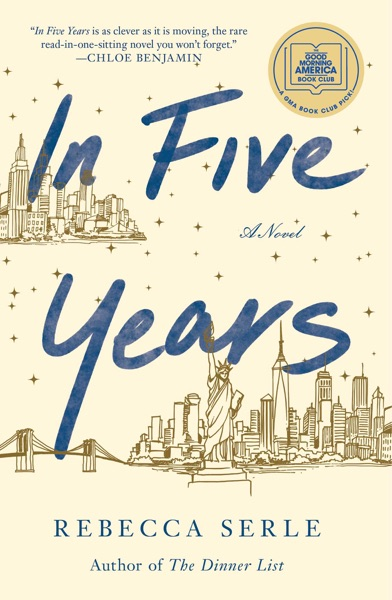In Five Years by Rebecca Serle Book Summary, Reviews and E-Book Download