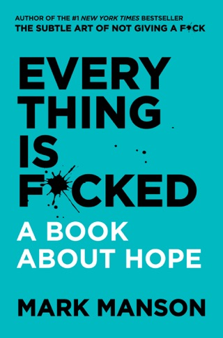 Everything Is F*cked E-Book Download