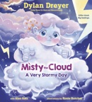 Misty the Cloud: A Very Stormy Day book summary, reviews and download