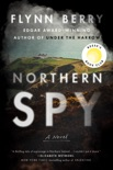 Northern Spy book summary, reviews and downlod