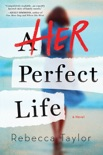 Her Perfect Life book summary, reviews and download