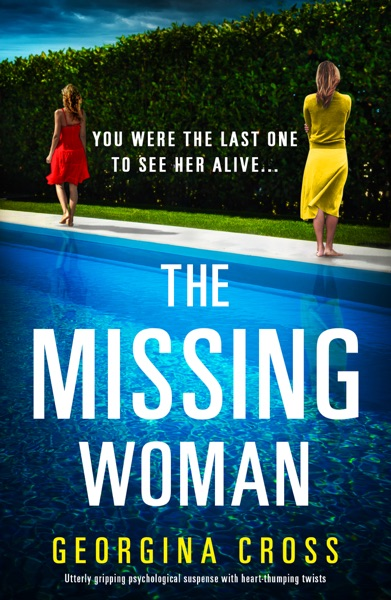 The Missing Woman by Georgina Cross Book Summary, Reviews and E-Book Download