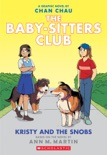 Kristy and the Snobs: A Graphic Novel (Baby-sitters Club #10) book summary, reviews and download