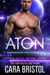 Aton: Dakonian Alien Mail Order Brides 2 (Intergalactic Dating Agency)