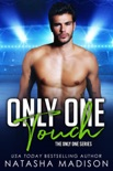 Only One Touch (Only One Series 4) book summary, reviews and downlod