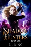 Shadow Hunters book summary, reviews and download