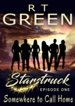 Starstruck: Somewhere to Call Home book summary, reviews and downlod