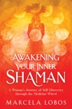 Awakening Your Inner Shaman book summary, reviews and download