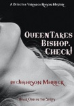 Queen Takes Bishop, Check! book summary, reviews and download