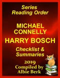 Michael Connelly's Harry Bosch Series Reading Order Updated 2019: Compiled by Albie Berk book summary, reviews and downlod