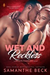 Wet and Reckless book summary, reviews and downlod