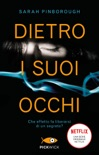 Dietro i suoi occhi book summary, reviews and downlod