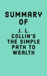 Summary of J. L. Collin's The Simple Path to Wealth book summary, reviews and downlod