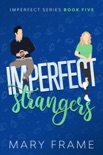 Imperfect Strangers book summary, reviews and downlod