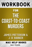 The Coast-to-Coast Murders by James Patterson & J. D. Barker (Max Help Workbooks) book summary, reviews and downlod