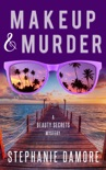 Makeup and Murder book summary, reviews and download