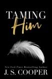 Taming Him book summary, reviews and downlod